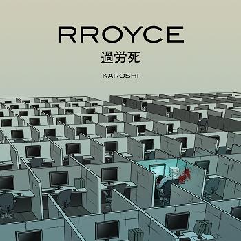 RROYCE-Karoshi_Cover - Kopie